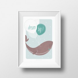 affiche enfant baleine dream big A4